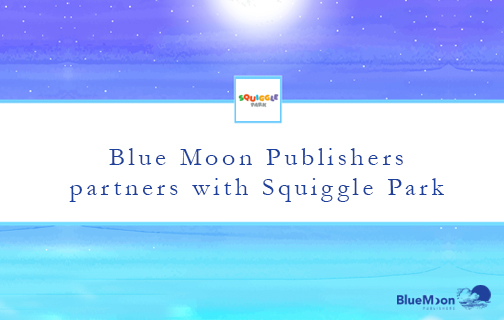 Blue Moon Publishers partners with Squiggle Park