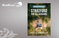 Stratford For All Seasons: Secrets & Surprises
