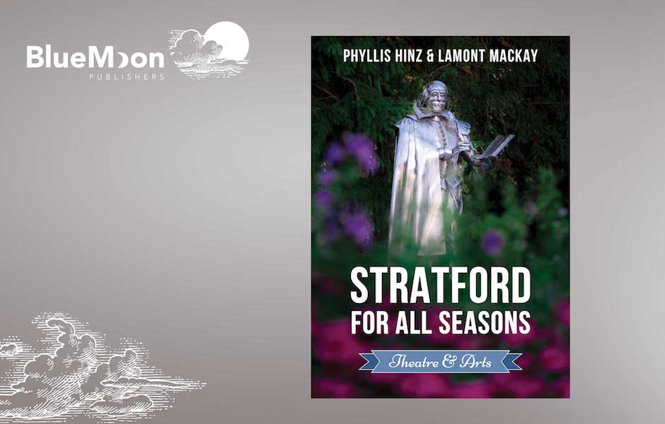 Stratford For All Seasons: Theatre & Arts