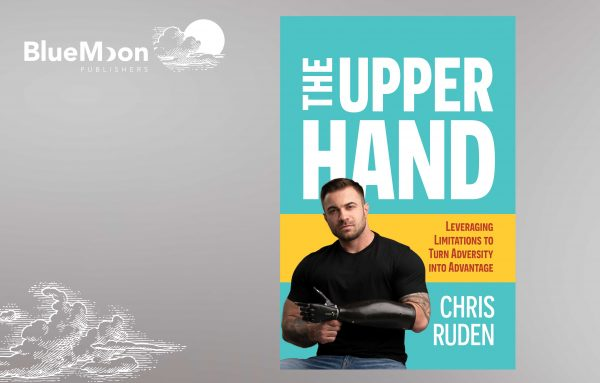 Blue Moon Publishers book by Chris Ruden: The Upper Hand
